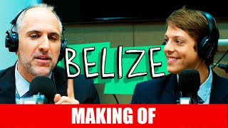 Vídeo - Making Of – Belize