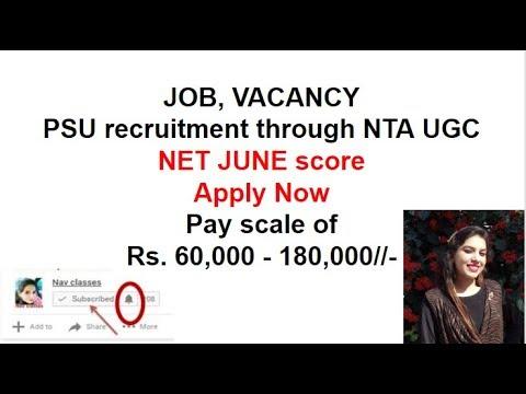 PSU JOB, VACANCY through NTA UGC NET JUNE score Apply Now