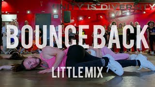 Little Mix - Bounce Back | Hamilton Evans Choreography