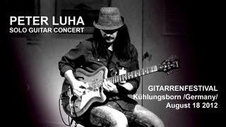Peter Luha - solo guitar concert /original compositions & Csardas, Turkish March, Bumblebee../