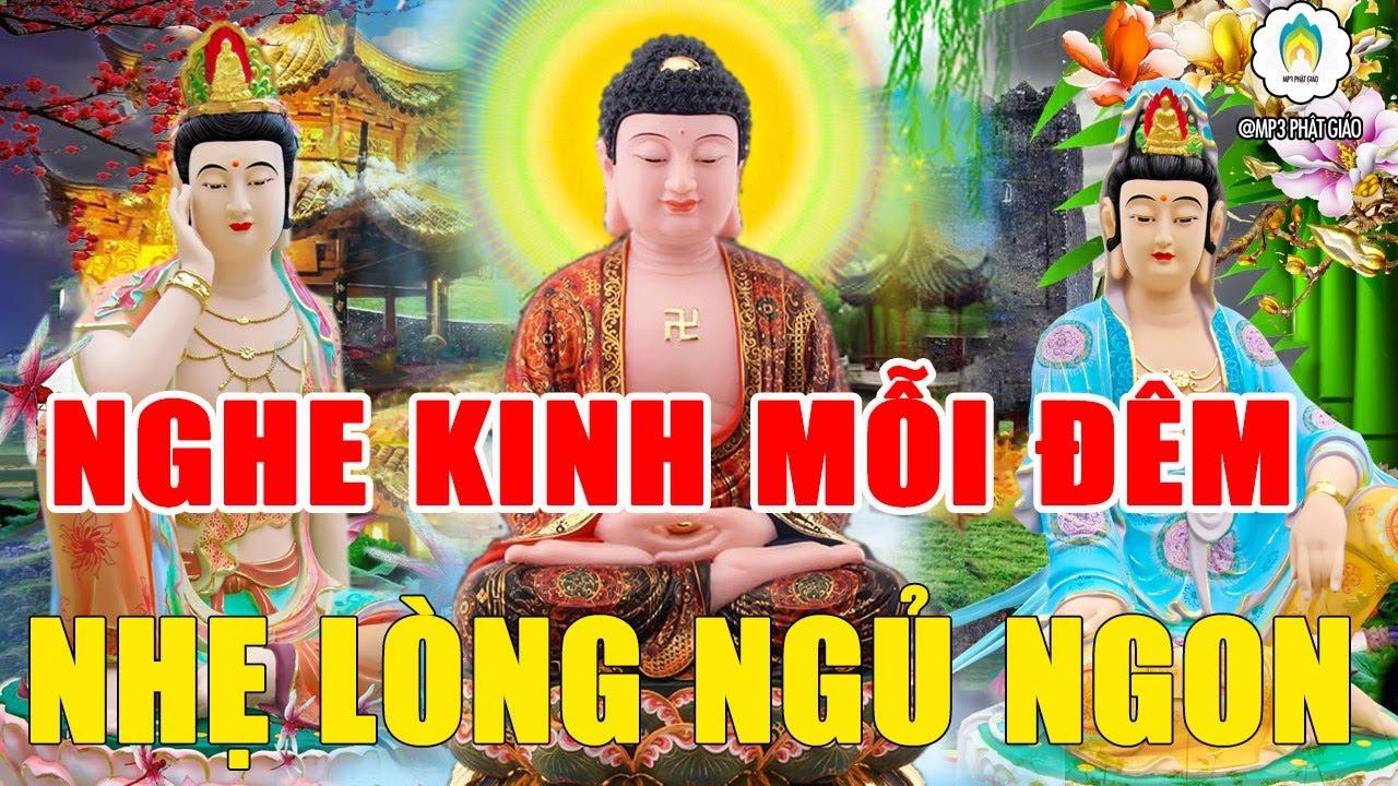 ĐÊM TRẰN TRỌC KHÓ NGỦ NGHE Kinh Cầu An Phật Gia Hộ Tiêu Tan Bệnh Tật Phú Quý Tài Lộc Đong Đầy