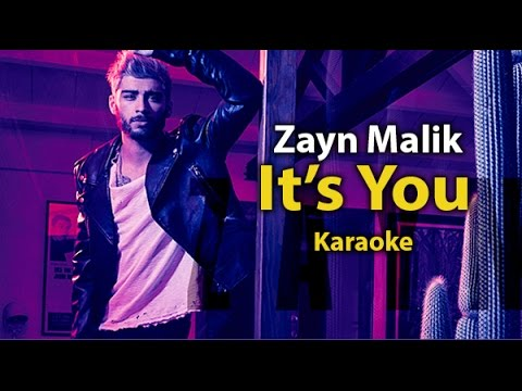 [Karaoke] It's You- Zayn Malik - Karaoke with lyrics | Instrumental  Original tone
