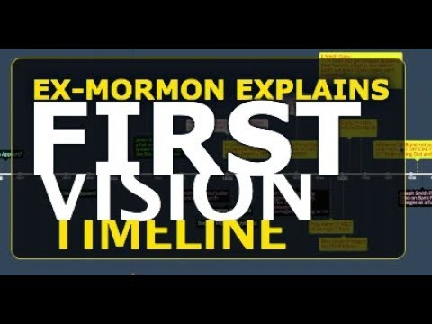 Ex-Mormon Explains The First Vision Timeline....[all Its 9 Versions]