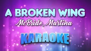 McBride, Martina - A Broken Wing (Karaoke & Lyrics)