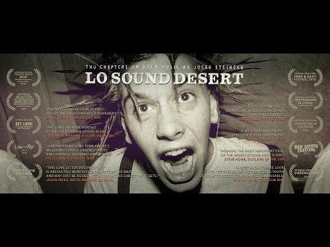 Lo Sound Desert The Origin Of Desert Rock Documentary Trailer 2016 Youtube