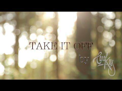 Take It Off by Carol Kay [LYRIC VIDEO]