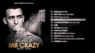 04. MR CRAZY - ONE LOVE - Feat Othmane Adrenaline  [ ALBUM L88 2015 ]