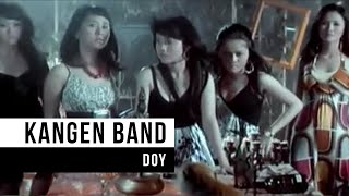 "Kangen Band - ""Doy"" (Official Video)"