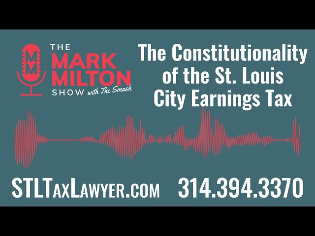 Ep. 45, Seg. 2: The Constitutionality of the St. Louis City Earnings Tax