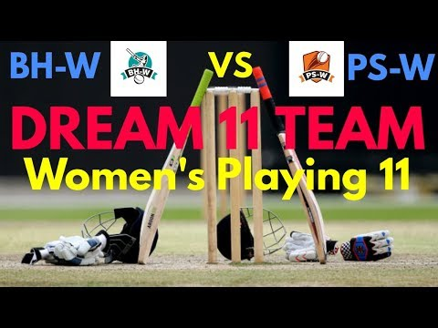 BH-W vs PS-W T20 9th Match Dream 11 Team | Women's T20 League | Playing 11 & Prediction