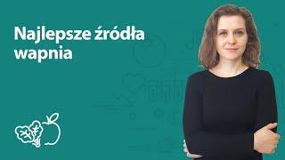 Najlepsze źródła wapnia | Joanna Zawadzka | Porady dietetyka klinicznego
