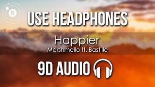 Marshmello Ft. Bastille Happier 9D AUDIO.mp3