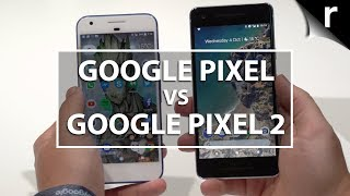 Google Pixel vs Google Pixel 2: Which is best for me?