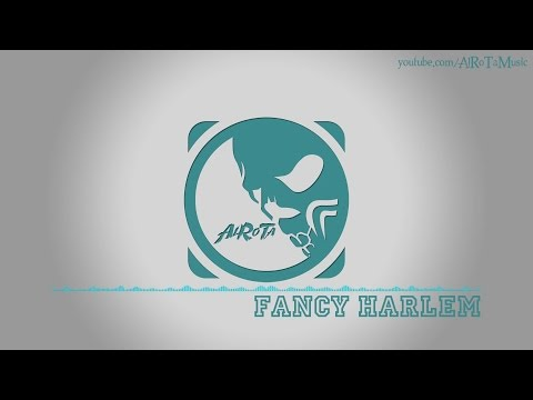 Fancy Harlem by Andreas Jamsheree - [2000s Hip Hop Music]
