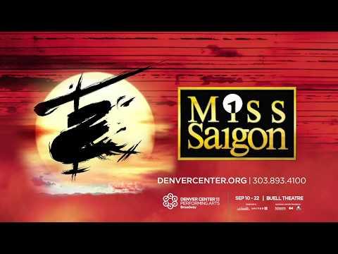 Miss Saigon - Denver Center For The Performing Arts