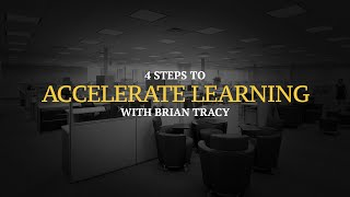 4 Steps to Accelerate Learning