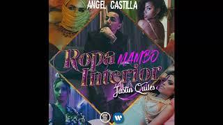 Justin Quiles - Ropa Interior [Mambo Remix Angel Castilla]