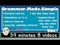 Grammar Made Simple | 8 Videos | English Speaking Practice | ESL | EFL | ELL