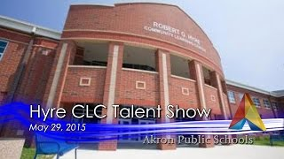 Hyre CLC Talent Show - May 29, 2015