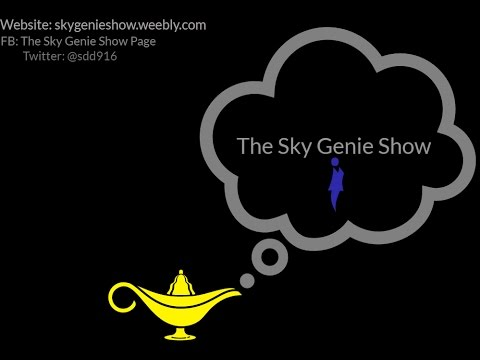 The Sky Genie Show Ep 41: The Debut of Tough Love