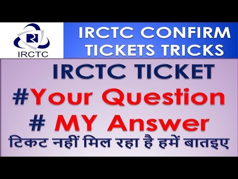 Get Confirmed IRCTC Ticket Live QnA #Get IRCTC Ticket Tricks