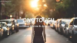 Jess Glynne & Jax Jones - One Touch - Lyrics Video