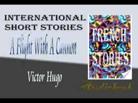 A Flight With A Cannon by Victor Hugo audiobook