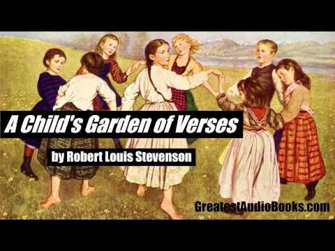 A CHILD'S GARDEN OF VERSES by Robert Louis Stevenson - FULL AudioBook   GreatestAudioBooks.com V2