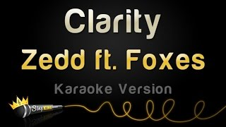Zedd ft. Foxes - Clarity (Karaoke Version)