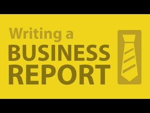 report writing for business students The skills you need guide for students presentation business writing tips especially if we're talking about a business proposal or report.