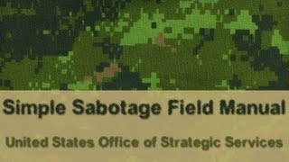 Simple Sabotage Field Manual - FULL Audio Book - by United States Office of Strategic Services OSS