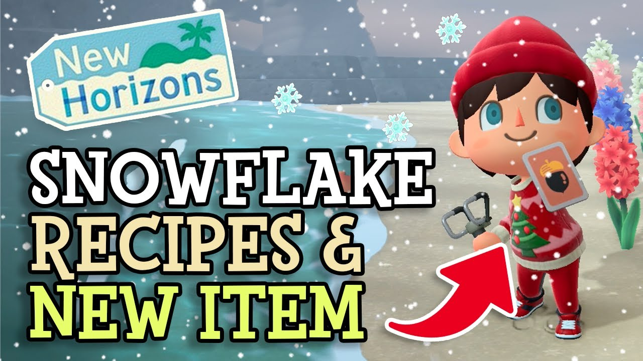 Animal Crossing New Horizons: ALL SNOWFLAKE ITEMS & BRAND NEW WINTER RECIPE REVEALED (Tips &