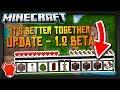 Better Together Update Minecraft