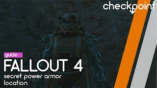 Fallout 4 Hidden Power Armor Secret Location Checkpoint Guides