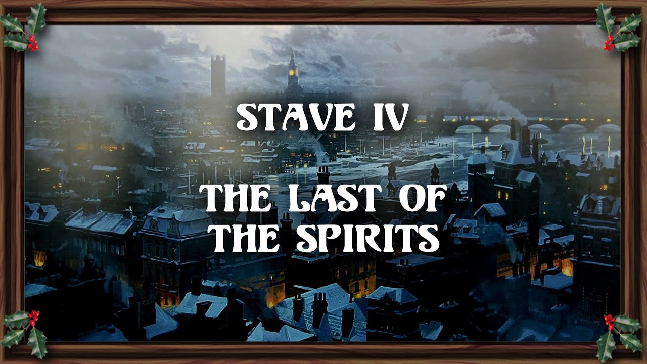 A Christmas Carol - Stave IV - The Last of the Spirits - YouTube
