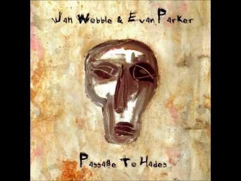 Jah Wobble & Evan Parker