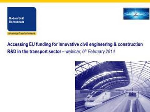 Accessing EU funding for innovative civil engineering & construction R&D in the transport sector