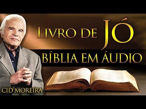 A Bíblia Narrada Por Cid Moreira: JÓ 1 Ao 42 (Completo)