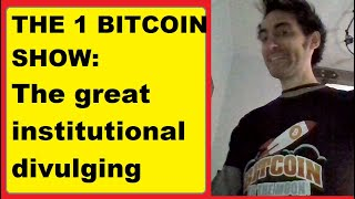 Bitcoin as mature as the S&P? BSV mentality & Peter Schiff, The great institutional divulging?...