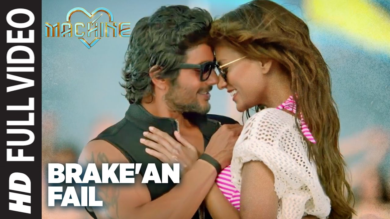 Download Brake'an Fail Full Video  Song | Machine | Mustafa ,Kiara Advani & Carla Dennis | T-Series