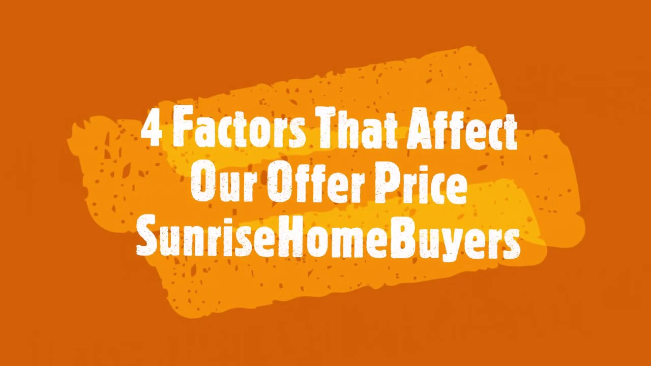 Sunrise Home Buyers - 4 Factors That Affect Your Edmonton Home Sale Price