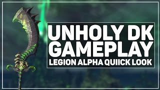 wow legion alpha unholy dk gameplay talents artifact abilities