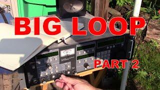 Big Loop Part 2