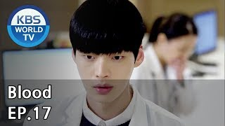 Blood | 블러드 EP.17 [SUB : KOR, ENG, CHN, MLY, VIE, IND]