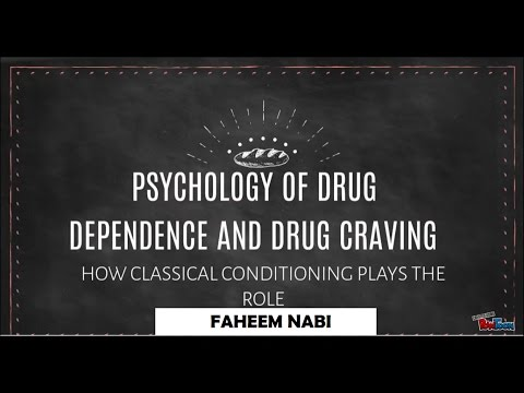 Drug Dependence and Drug Craving: How Classical Conditioning Plays the Role- Faheem Nabi