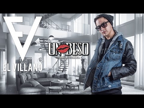El Villano - Un Beso (Version Cumbia) (Lyric Video)