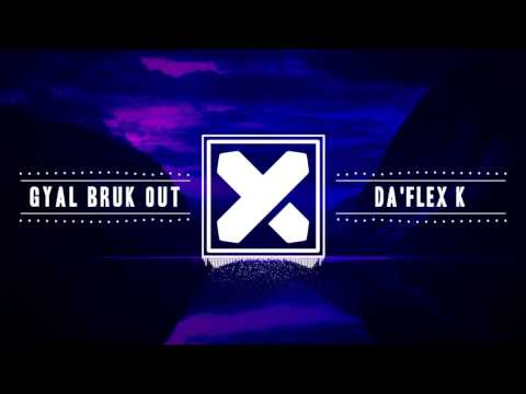 Alkaline -  Gyal Bruk Out (Da'Flex K Moombah'Tarax)