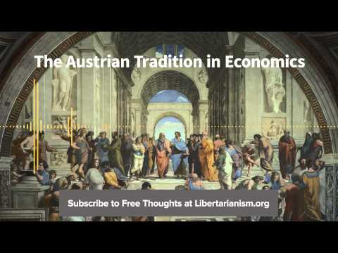 Episode 84: The Austrian Tradition in Economics (with Peter J. Boettke)