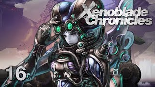 THE MACHINA - Let's Play - Xenoblade Chronicles - 16 - Walkthrough Playthrough