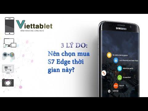 Chỉ còn 7 triệu ! Samsung Galaxy S7 EDGE cân cả thế giới